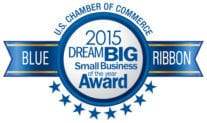 U.S. Chamber of Commerce 2015 Dream Big Small Business Blue Ribbon Award